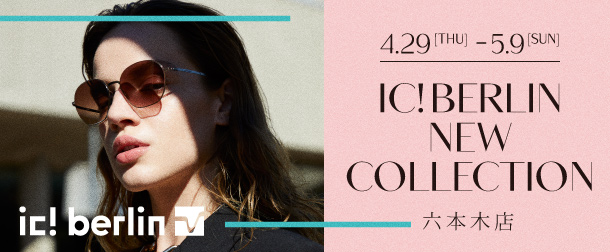 ic! berlin NEW COLLECTION
